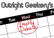 Geekly Debate Podcast