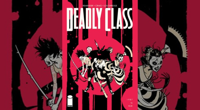 Review: Deadly Class #6