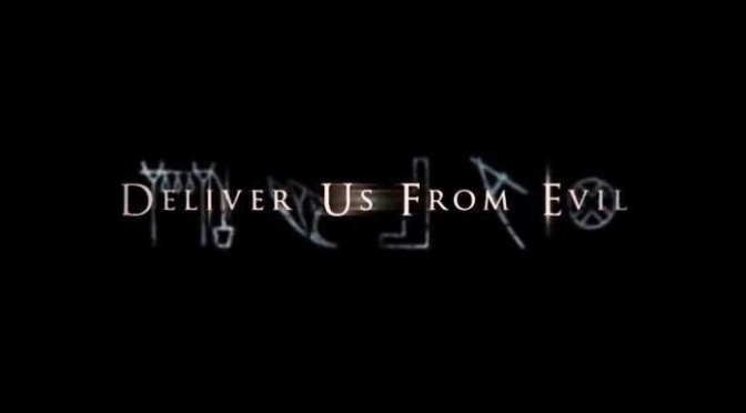 Deliver Us From Evil – My Full Review by Lawrence of America