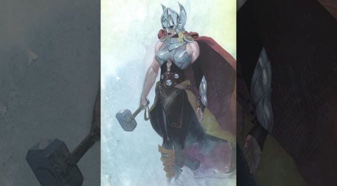 Thor Will be a Woman–In the Comics, Anyway