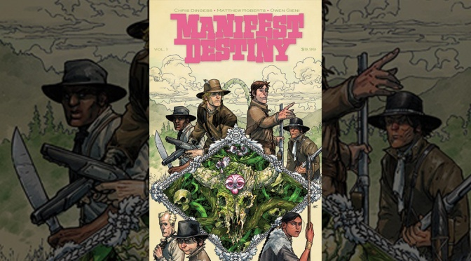 Manifest Destiny vol 1 - Featured
