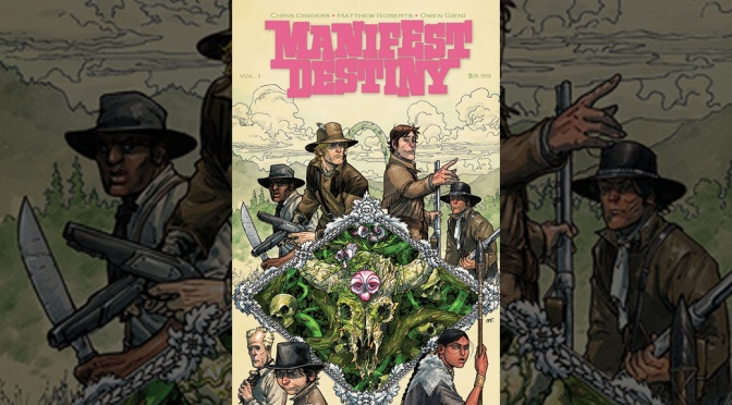 Trade Review: Manifest Destiny Volume #1 – Flora & Fauna