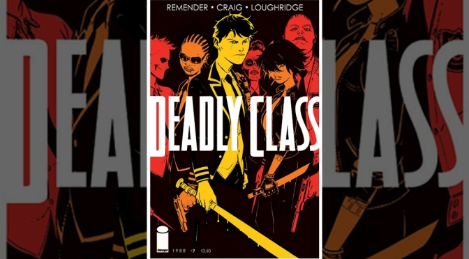 Review: Deadly Class #7