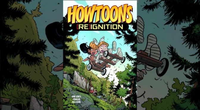 Howtoons Reignition 2 - Featured