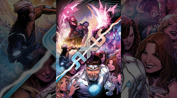 AVENGERS & X-MEN AXIS #6 - Featured