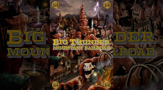 Preview: 'Big Thunder Mountain Railroad' #1