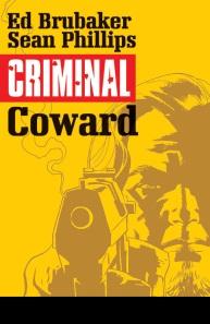 Criminal Coward #1