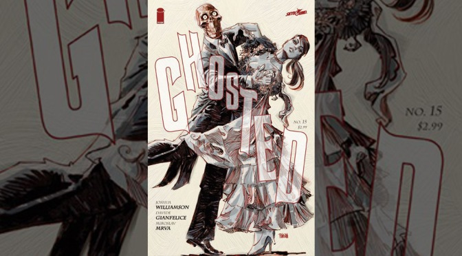Preview: Ghosted #15