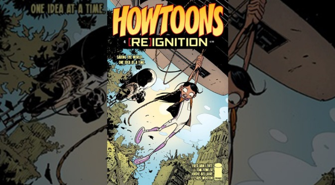 Preview: Howtoons: [RE]Ignition #4