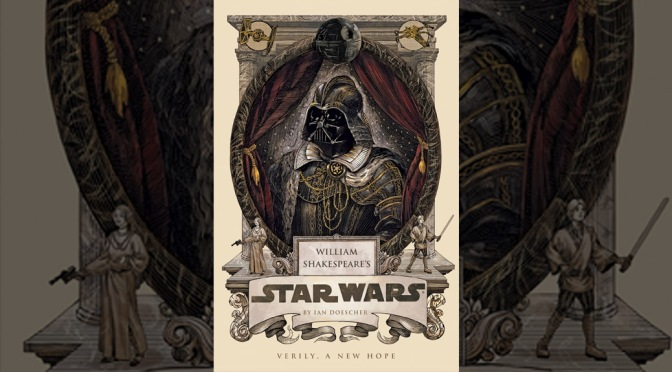 Books Without Panels: William Shakespeare's Star Wars