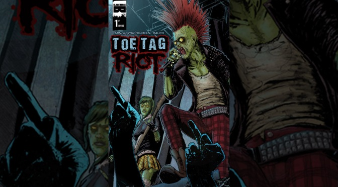 Review: Toe Tag Riot #1