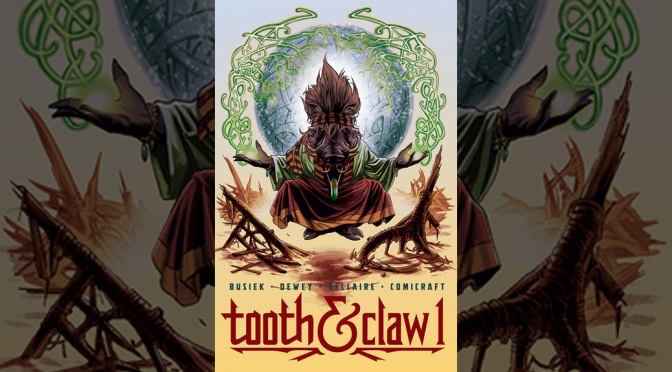 Review: Tooth & Claw #1