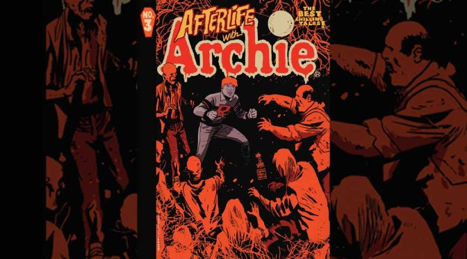 Preview: AFTERLIFE WITH ARCHIE MAGAZINE #3