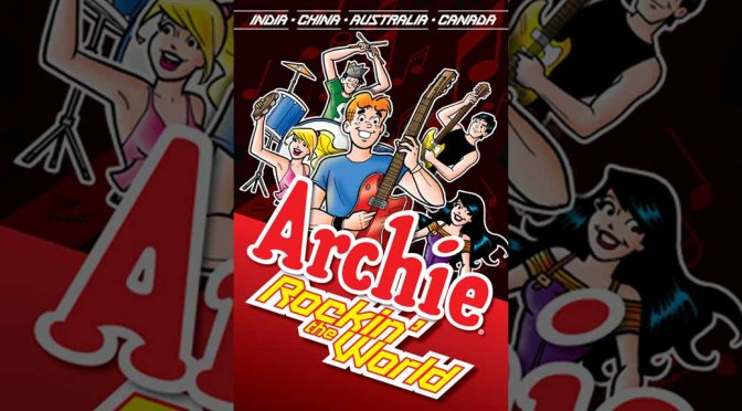 Preview: ARCHIE: ROCKIN' THE WORLD (TR)