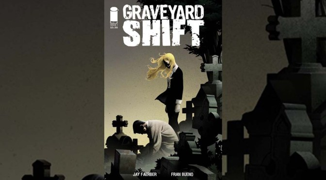 Review: Graveyard Shift #1
