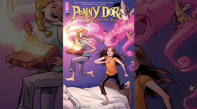 Preview: Penny Dora & The Wishing Box #2