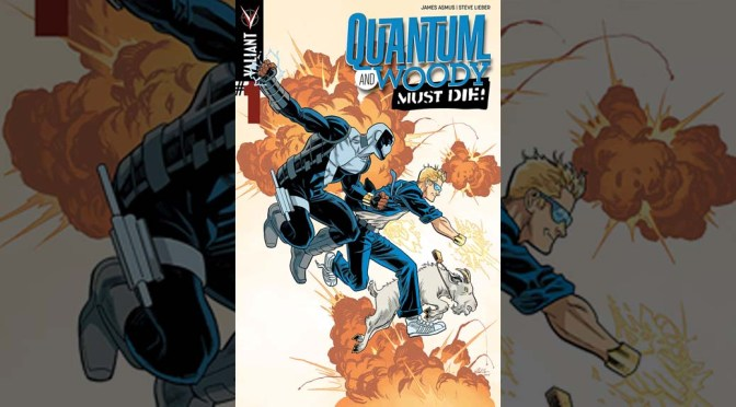 Preview: Quantum and Woody Must Die #1