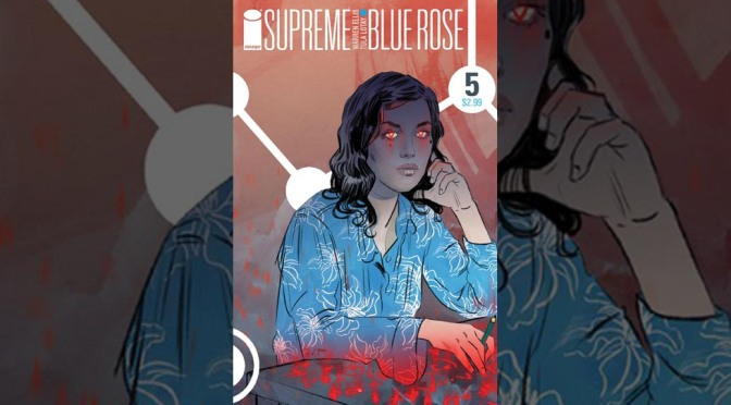 Preview: Supreme: Blue Rose #5