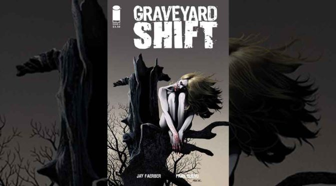 Preview: GRAVEYARD SHIFT #2 (OF 4)
