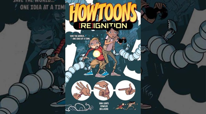 Preview: Howtoons [RE]Ignition Volume 1