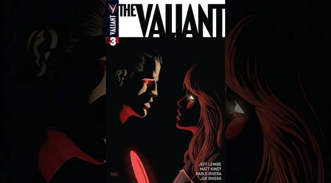 Advanced Review: The Valiant #3