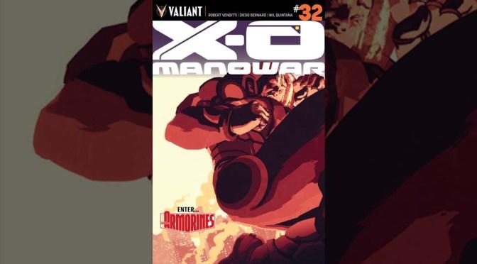 Preview: X-O MANOWAR #32