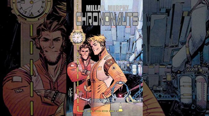 'Chrononauts' #1 Gets a Second Printing With An Awesome Variant Cover