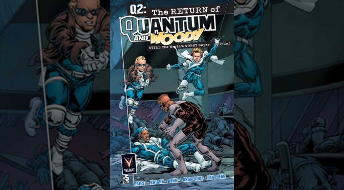 Preview: Q2: THE RETURN OF QUANTUM AND WOODY #5