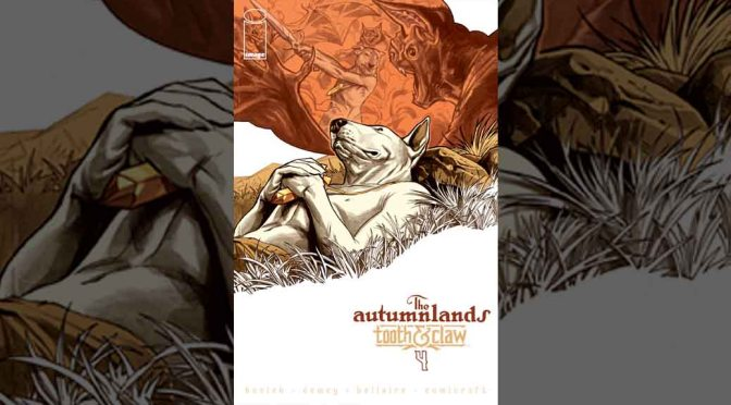 Review: The Autumnlands: Tooth & Claw #4