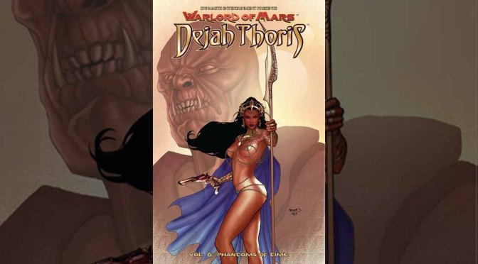 Preview: Warlord of Mars: Dejah Thoris Vol. 6