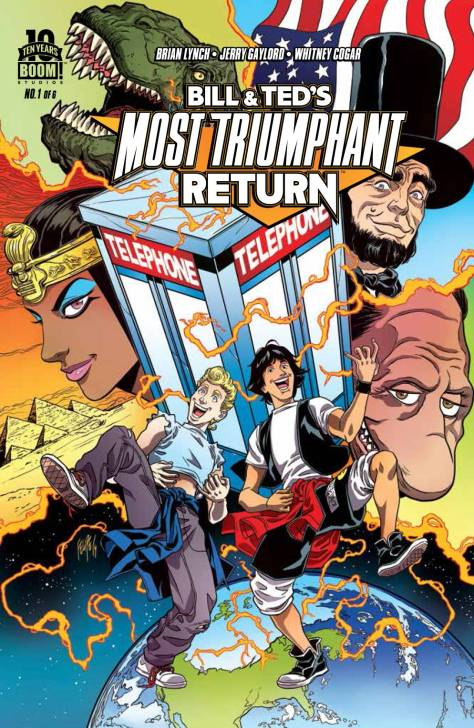 Bill & Ted's Most Triumphant Return #1
