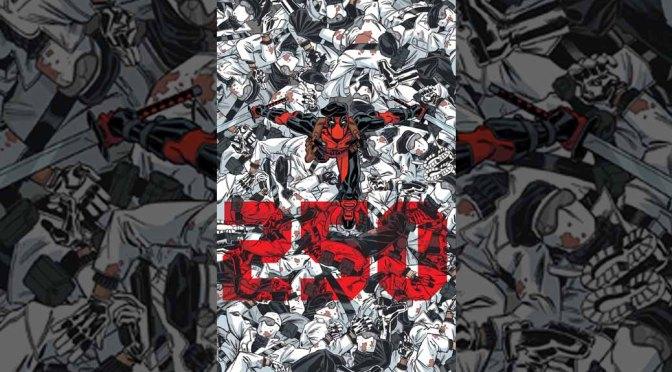 Preview: Deadpool #250