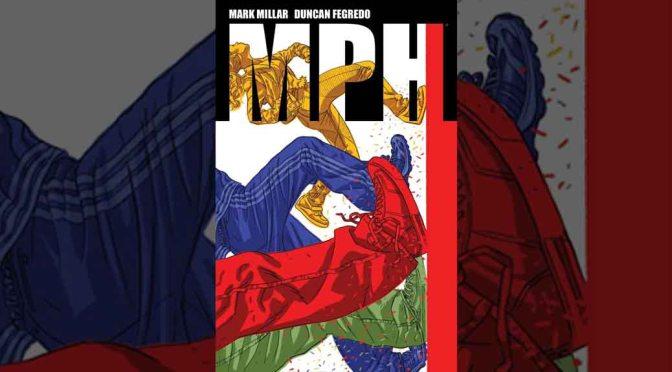 Preview: 'MPH' Volume 1