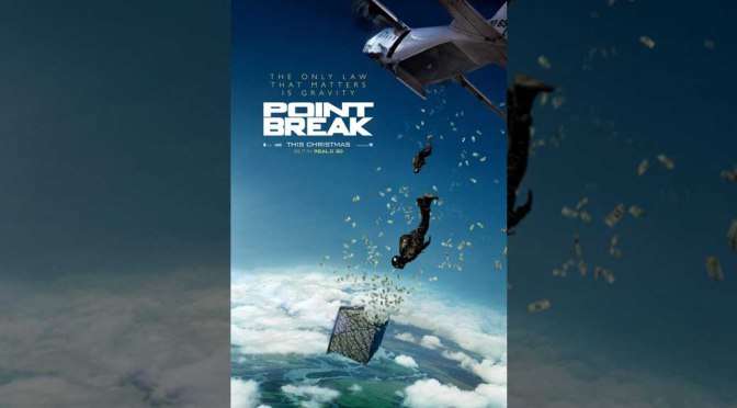 'Point Break' Remake Trailer and Poster