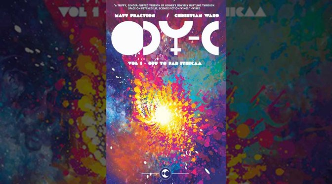 First Arc of Fraction's Trippy 'ODY-C' Gets Collected
