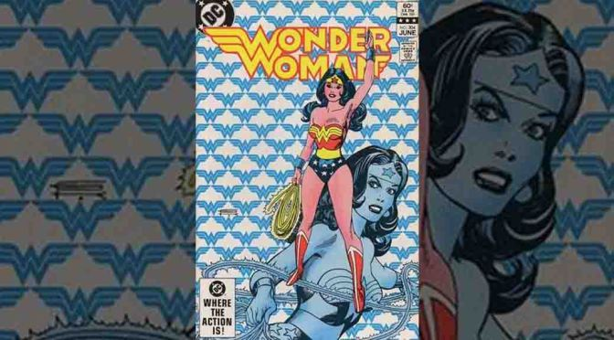 The CBI Retro-Review: Wonder Woman #304